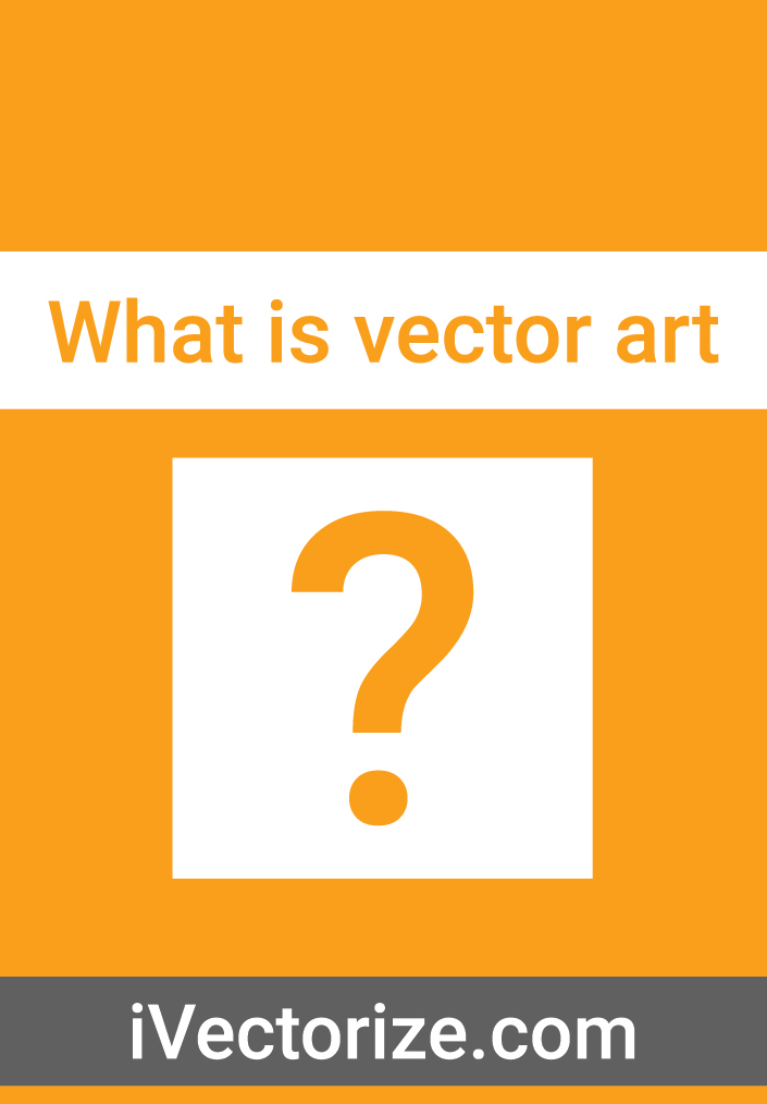 WHAT IS VECTOR ART?