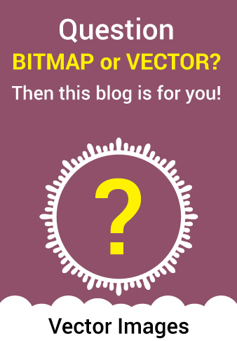 ALL ABOUT BITMAPS AND VECTORS